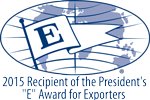 2015 Recipient of the President's E Award for Exporters